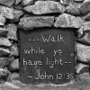 walk by faith and not by sight
